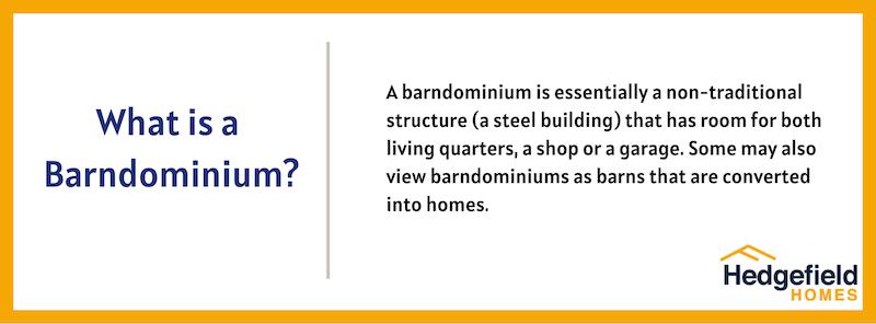 What Is A Barndominium (Hedgefield Homes)